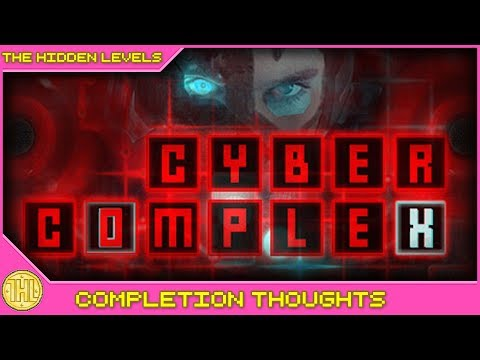 Cyber Complex Completion Thoughts (Xbox One)