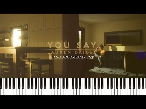 Lauren Daigle - You Say (Piano Accompaniment & Sheets)