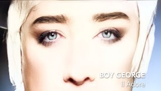Watch Boy George Il Adore video