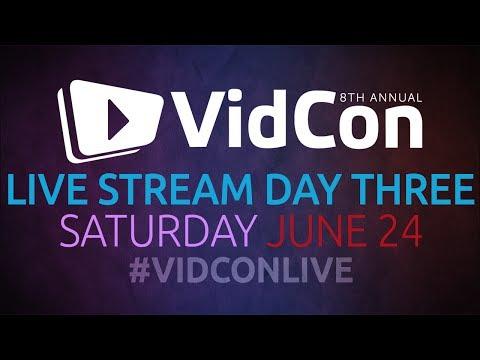 #VidConLive 2017 - Day 3