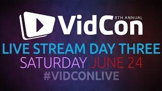 #VidConLive 2017 - Day 3 thumbnail