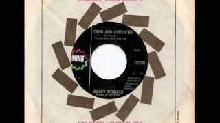 BOBBY WOMACK - Tried And Convicted