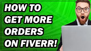 How To Get Orders On Fiverr In 2020 (X5 SALES WITH THESE FIVERR TIPS & TRICKS!)