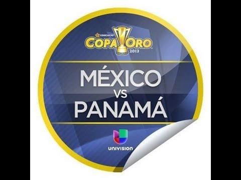 Panama 2 Mexico 1 Copa Oro 2013 Narracion Mexicana Univision Deportes
