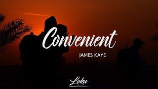 James Kaye - Convenient (Lyrics)