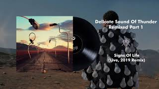 Pink Floyd - Signs Of Life (Live, Delicate Sound Of Thunder) [2019 Remix] YouTube Videos