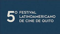 V Festival Latinoamericano de Cine de Quito 2018