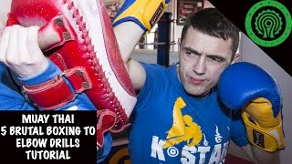 Muay Thai 5 Brutal Boxing to Elbow Drills Tutorial