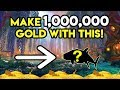World Of Warcraft Gold Farm Make 1,000,000 Gold With This!