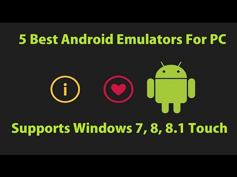 Top 5 Free Android Emulator For Windows 7,8,8.1,10