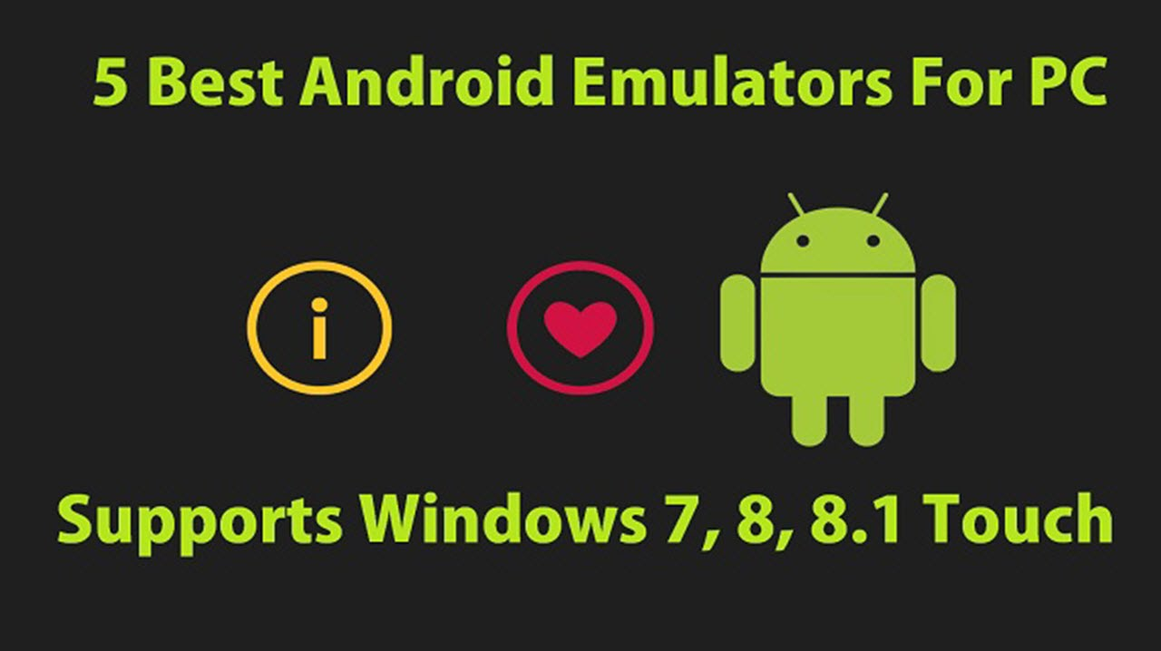 android emulator for windows 7 pc