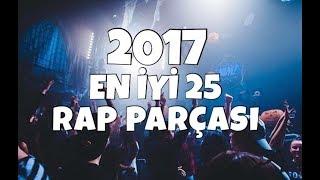 Türkçe Rap | 2017 Nin En İyi 25 Şarkısı