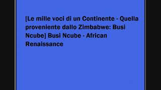 Busi Ncube African Renaissance.mp3