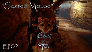 """Let's Play Ghost of a Tale - Ep02 """"Scared Mouse"""" (Early Access)"""