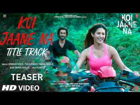 Koi Jaane Na - Title Track Teaser ► Armaan Malik, Tulsi Kumar, Amaal Mallik | Releasing Tomorrow
