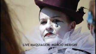 LIVE COM MÁRCIO MERIGHI: MAQUIAGEM, CARACTERIZAÇÃO E VISAGISMO