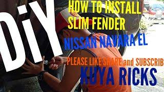 DIY HOW TO INSṪALL SLIM FENDER NISSAN NAVARA EL