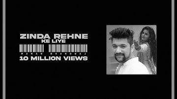 Zinda Rehne Ke Liye   Manan Bhardwaj Feat. Anubha   New Song 2019   Hindi Romantic Songs 2019