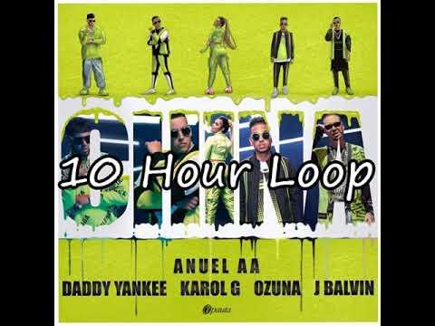 Anuel AA Daddy Yankee Karol G Ozuna u0026 J Balvin  China 10 Hour Loop