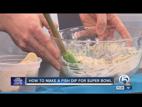 How To Make A Fish Dip For Your Super Bowl Party