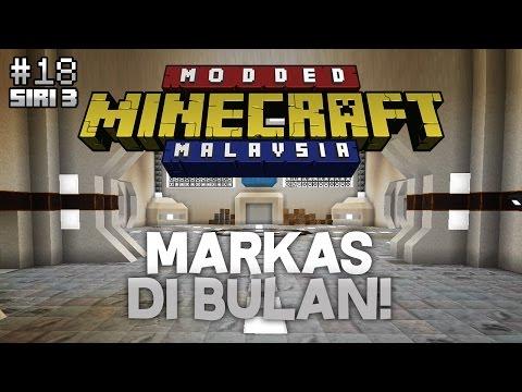 Modded Minecraft Malaysia S3 - E18 - Markas Di Bulan!