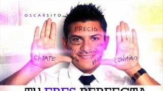 "Oscarcito Ft. Manuel ""Coko"" Sosa - Tu Eres Perfecta (Original) [EsElBarrioLatino.CoM]"