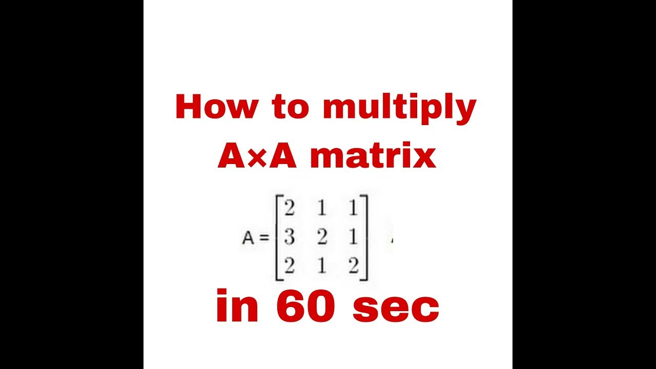 How To Multiply Matrix A A In Hindi With Images Matrix Matrix 1 Multiplying