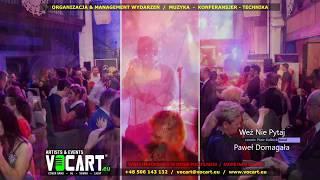 Weź Nie Pytaj - Paweł Domagała - VOCART Cover - www.vocart.eu - Zespół Na Imprezę