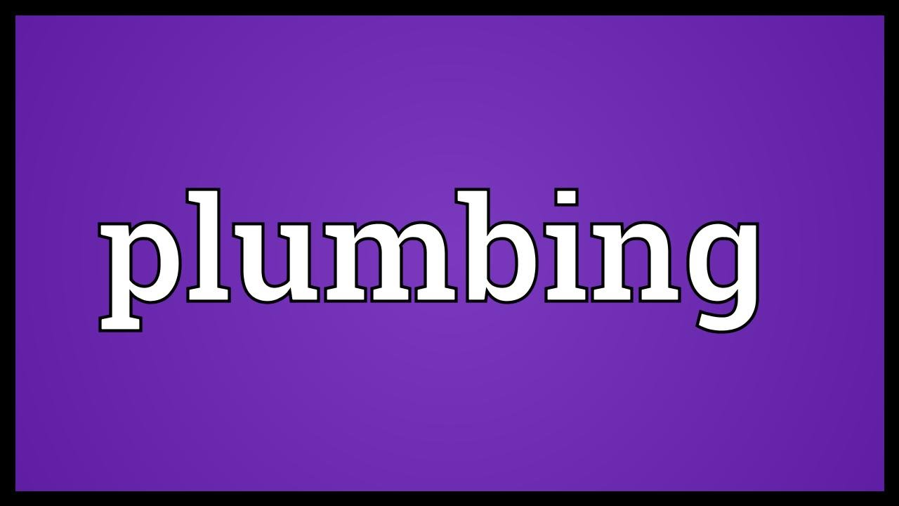 Plumbing Meaning