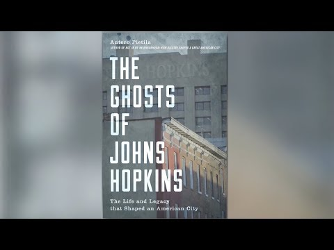 How Johns Hopkins' Influence Haunts Baltimore (Pt 1/2)