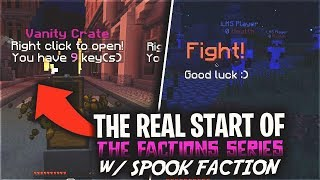 THE REAL START OF THE FACTIONS SERIES w/ SPOOK (Br0, R0yalMC, DrCandyMan) | VanityMC Factions