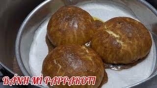 Thử làm bánh mì Papparoti tại nhà