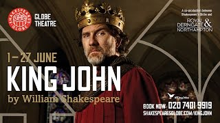 King John by William Shakespeare - at the Globe and on Tour