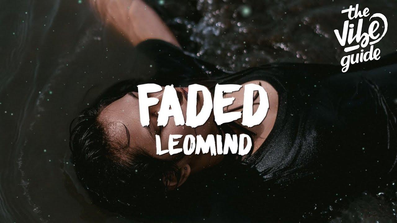 Leomind - Faded (Lyrics)