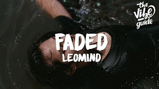 [3.25 MB] Leomind - Faded (Lyrics)
