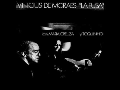 """Vinicius de Moraes """"La Fusa"""" con Maria Creuza y Toquinho - Full album"""