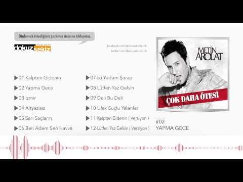 Metin Arolat - Yapma Gece  (Official Audio) mp3