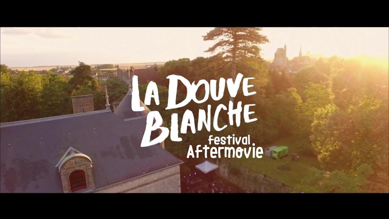La Douve Blanche Festival - 2016 Aftermovie