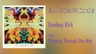 "All Them Witches - ""Cowboy Kirk"" [Audio Only]"