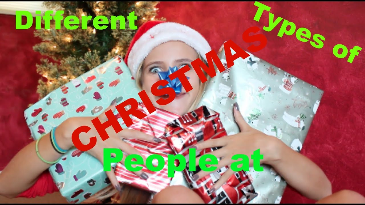 Different Types Of People At Christmas I Kaelyn Pannier - YouTube
