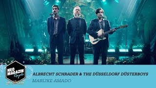 "Albrecht Schrader feat. The Düsseldorf Düsterboys - ""Marijke Amado"" | NEO MAGAZIN ROYALE in Concert"