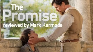 The Promise reviewed by Mark Kermode
