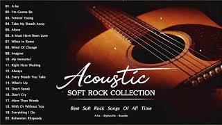Acoustic Soft Rock - Best Soft Rock Songs Of All Time - Soft Rock Collection