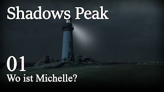 Shadows Peak [01] [Wo ist Michelle?] [Let's Play Gameplay Deutsch German] thumbnail