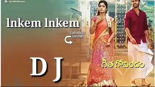 Telugu Geetha Govind Movie lnkem lnkem  D J Remix songs