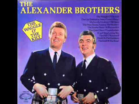 The Alexander Brothers - The Waggle O' The Kilt
