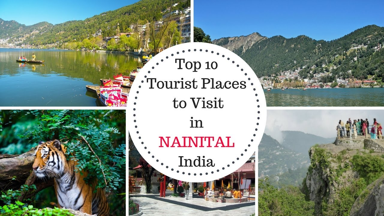 Top 10 tourist places to visit in nainital uttarakhand for Top ten best vacation spots