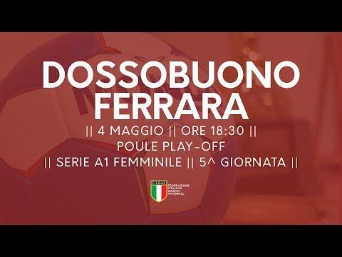 Serie A1F [5^ Play-Off ]: Dossobuono - Ferrara 39-27