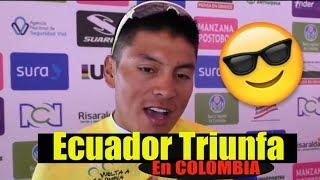 ECUATORIANO 🇪🇨 triunfa en tierra de SUPER ESCALADORES / VUELTA A COLOMBIA 2018