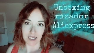 Rizador de Aliexpress, unboxing y probando!! | El rincón de ginger